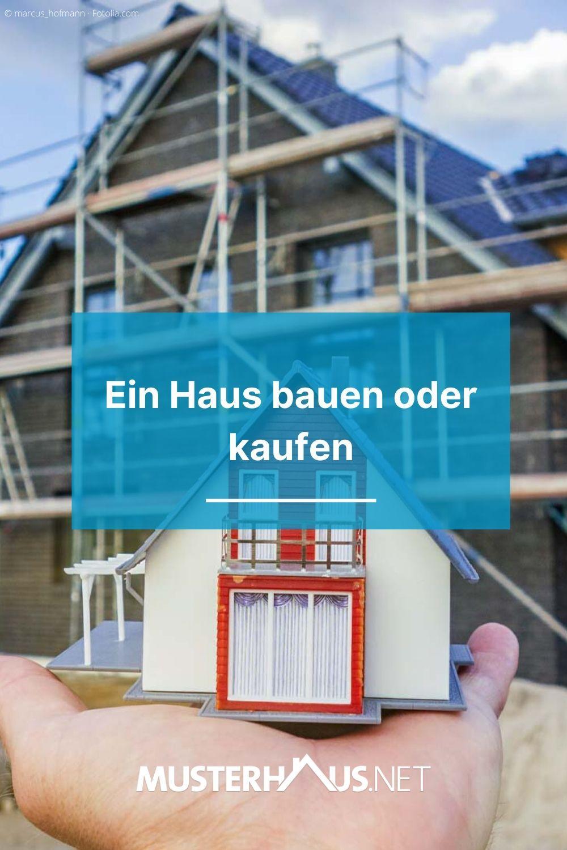 Ein Haus Neu Bauen Oder Ein Gebrauchtes Kaufen Haus Selber Bauen Ein Haus Bauen Haus Bauen