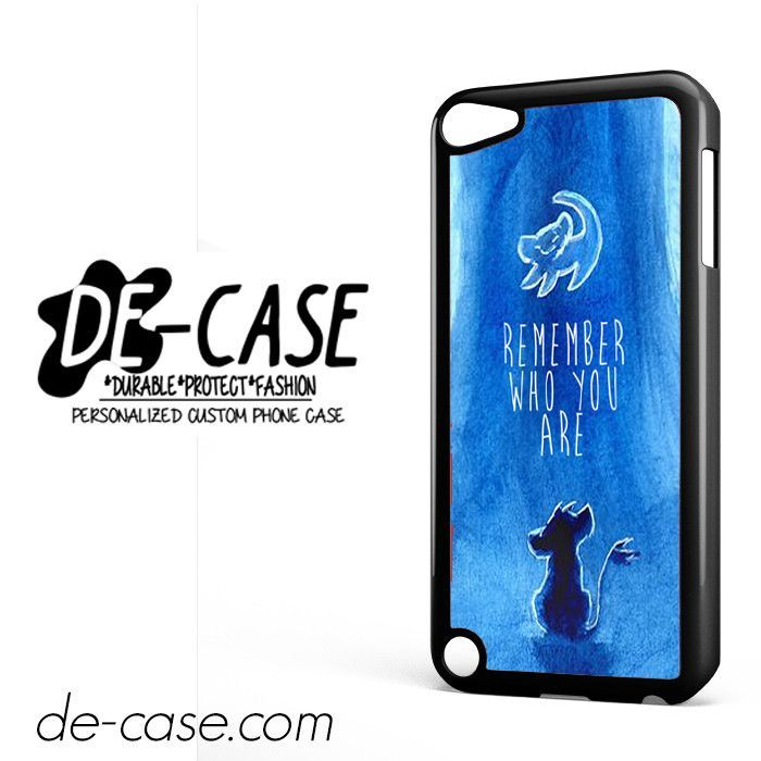 Remember Who You Are Lion King DEAL-9222 Apple Phonecase Cover For Ipod Touch 5