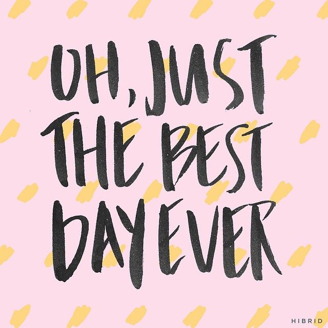 Best Day Ever Handlettering By Courtney Shelton Handlettering