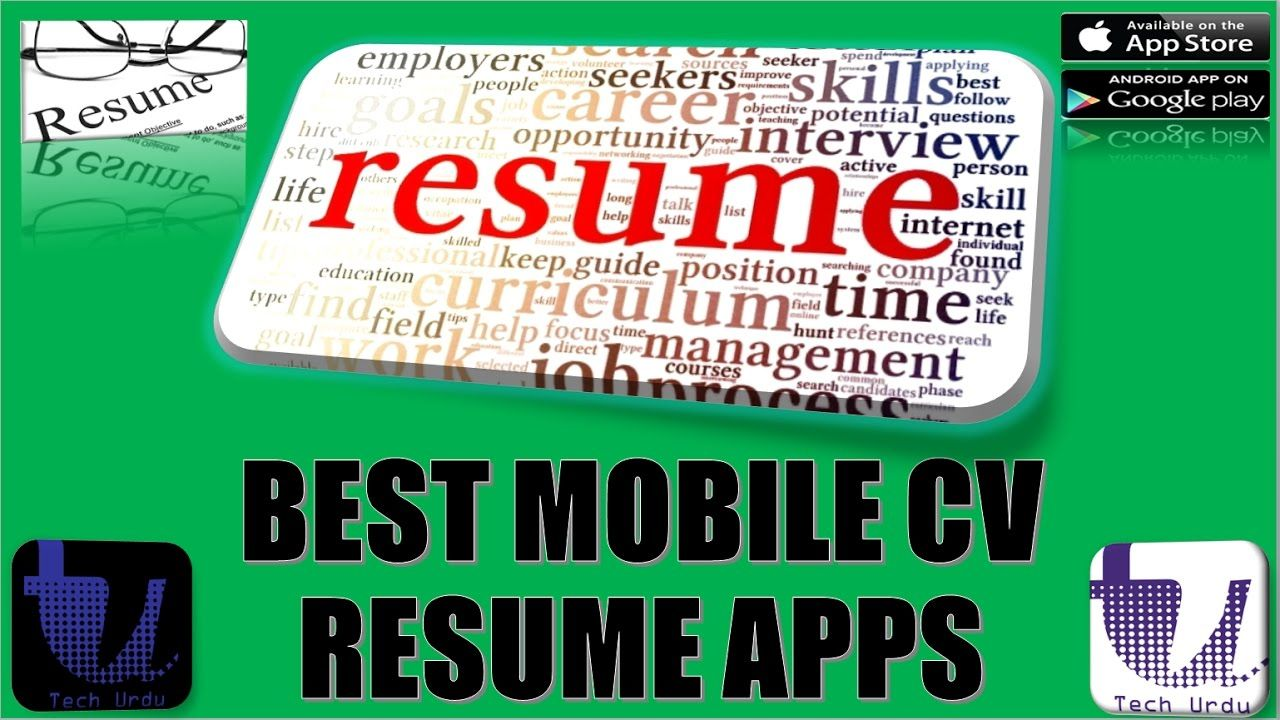 CREATE A RESUME OR CV WITH MOBILE BEST MOBILE APPS FOR