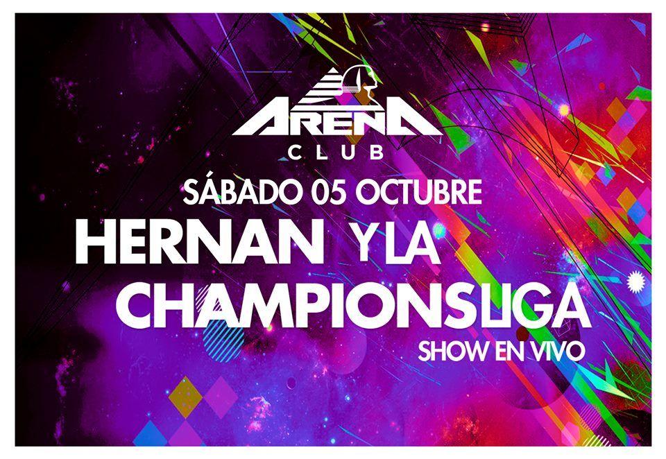Sábado 05/10/2013 - HERNAN Y LA CHAMPIONSLIGA / Arena Club - Pinar de Rocha