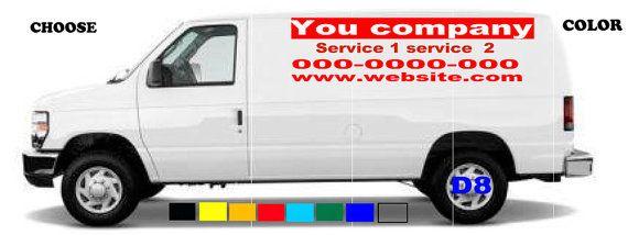 Custom van vinyl signs 2 ad vinyl stickers 48 w x 23 5 h1 ad vinyl stickers 23 5 w x 23 5 h your info and logo free shipping pinterest