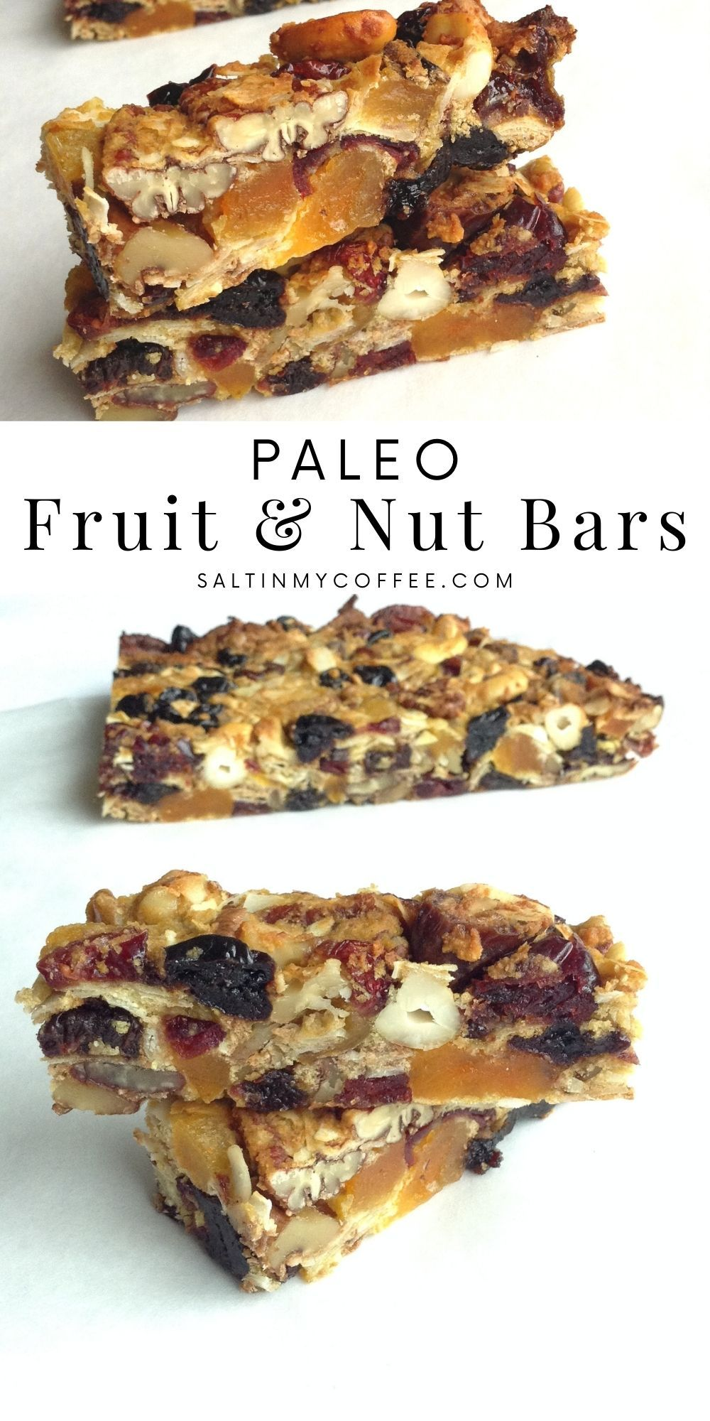 Paleo Dried Fruit And Nut Bars Recipe Fruit Bars Recipe Bars Recipes Healthy Granola Recipe Bars