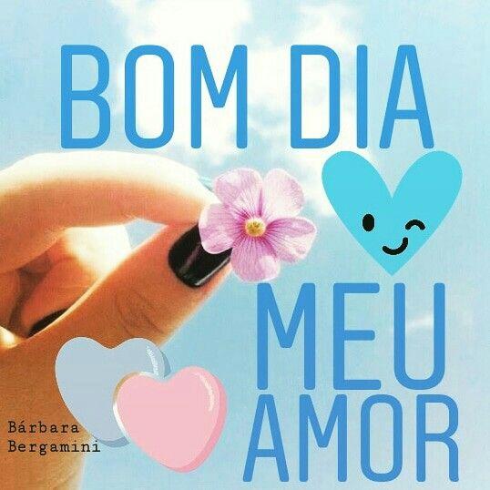 Bom Dia Amor Bom Dia Meu Amor Mensagens Mensagem De