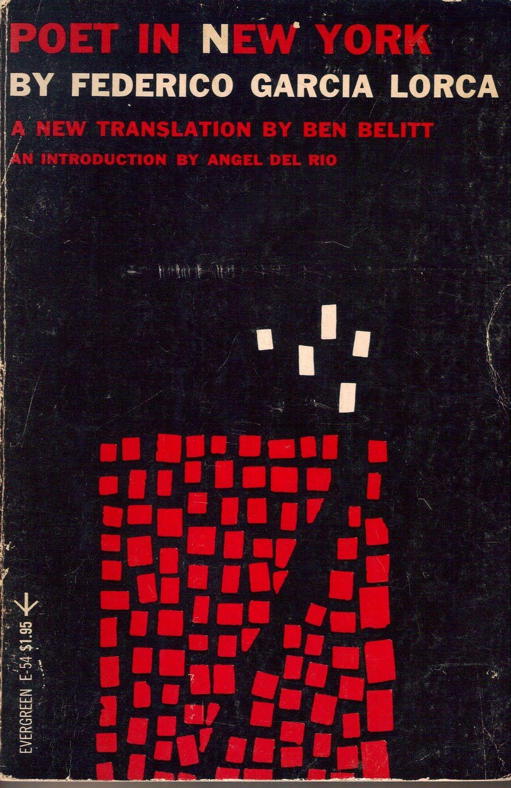 Poet in New York., Garcia Lorca, Federico (trans. Ben Belitt)
