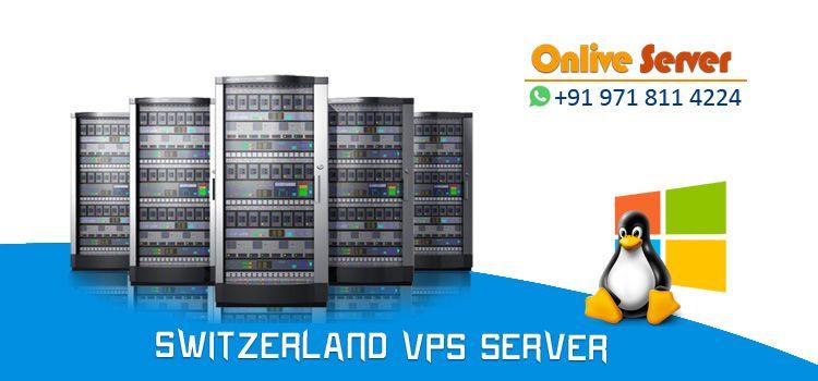 Trouble Free Switzerland VPS Server Hosting to Host