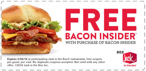 Buy one bacon insider and get one free at Jack in the Box with coupon through March 24.  http://www.bestfreestuffguide.com/Free_Jack_in_the_Box_Coupons
