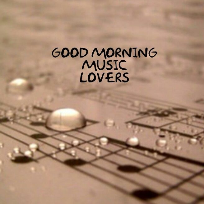 Pin By Alicia Star On My Creations Good Morning Music Morning Music Friday Music