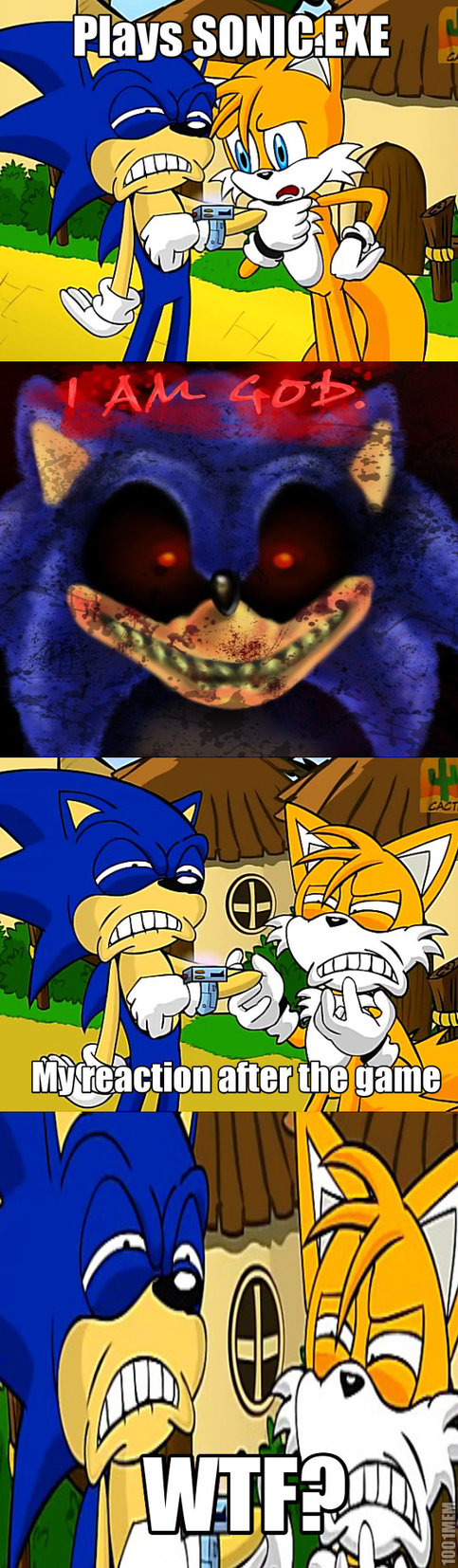 That was so me im still scared of sonic EXE to tell you the