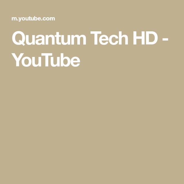 Quantum Tech Hd Youtube Hem Inredning Hemligheten