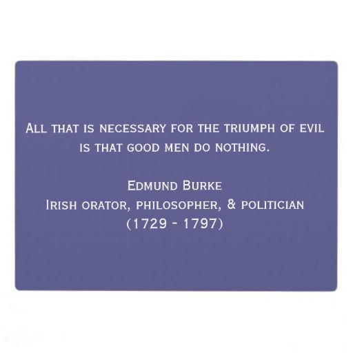 Inspirational Quote By Edmund Burke Plaque Zazzle Com