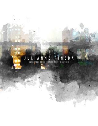 Julianne Pineda Landscape Architecture Portfolio 2016 - landscape architecture resume