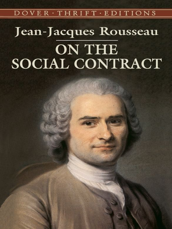 On The Social Contract By Jean Jacques Rousseau Man Was Born Free