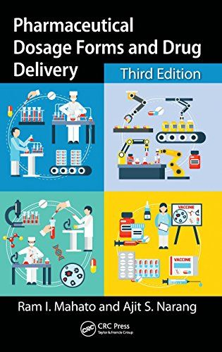 Download Pharmaceutical Dosage Forms and Drug Delivery 3rd Edition