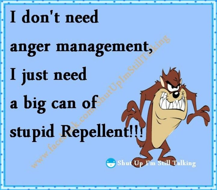 Anger Management Funny Quotes Clever Quotes Inspirational Quotes