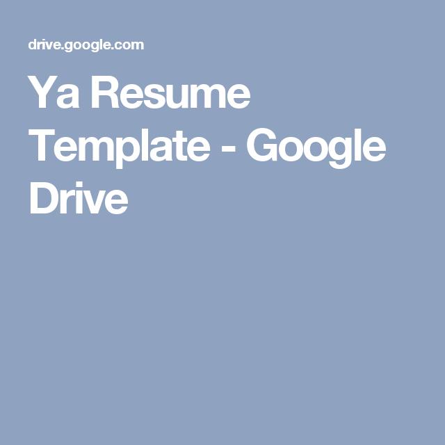 Ya Resume Template  Google Drive  Dito