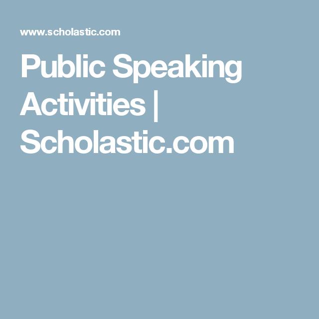 Public Speaking Activities | Scholastic.com | Public ...