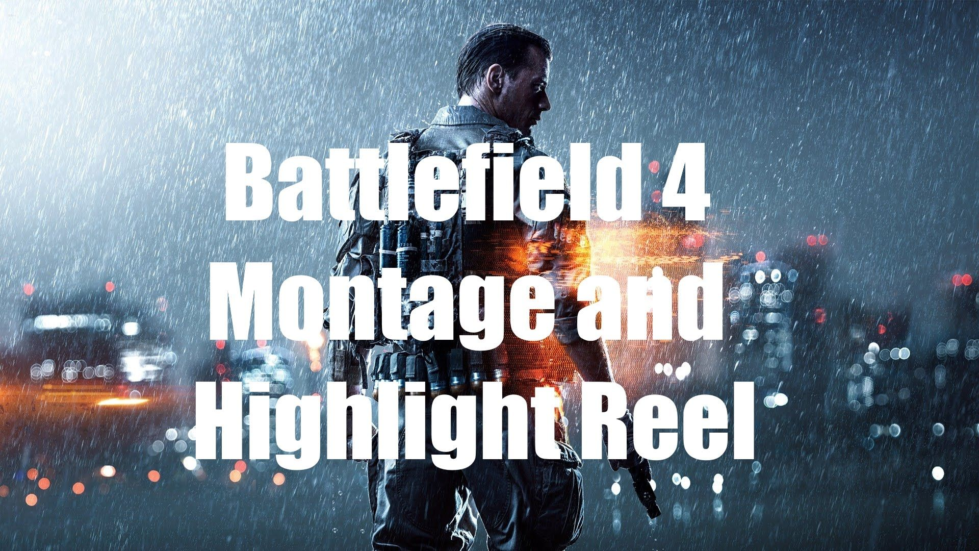Battlefield 4 Montage and Highlight reel by CFS Lifestyle/Chronicfunsynd...