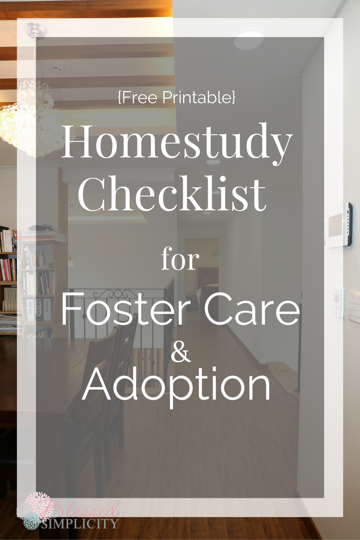 Home Study Checklist For Adoption And Foster Care Foster Care Foster Parenting The Fosters