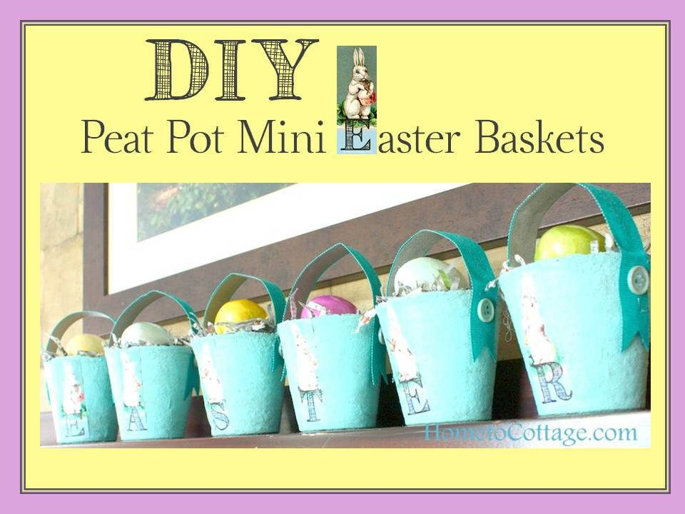 Mod Podge Peat P*T Easter Baskets Hometocottage Com 400 x 300