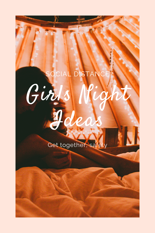 Girls Night In in 2020 Backyard movie party, Girls night