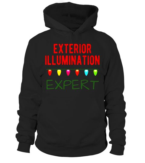 e7e39a6587d0 Exterior Illumination Expert Funny Christmas Lights T-Shirt . Special  Offer, not available