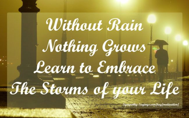 rainy day quotes and pictures | Without Rain Nothing Grows