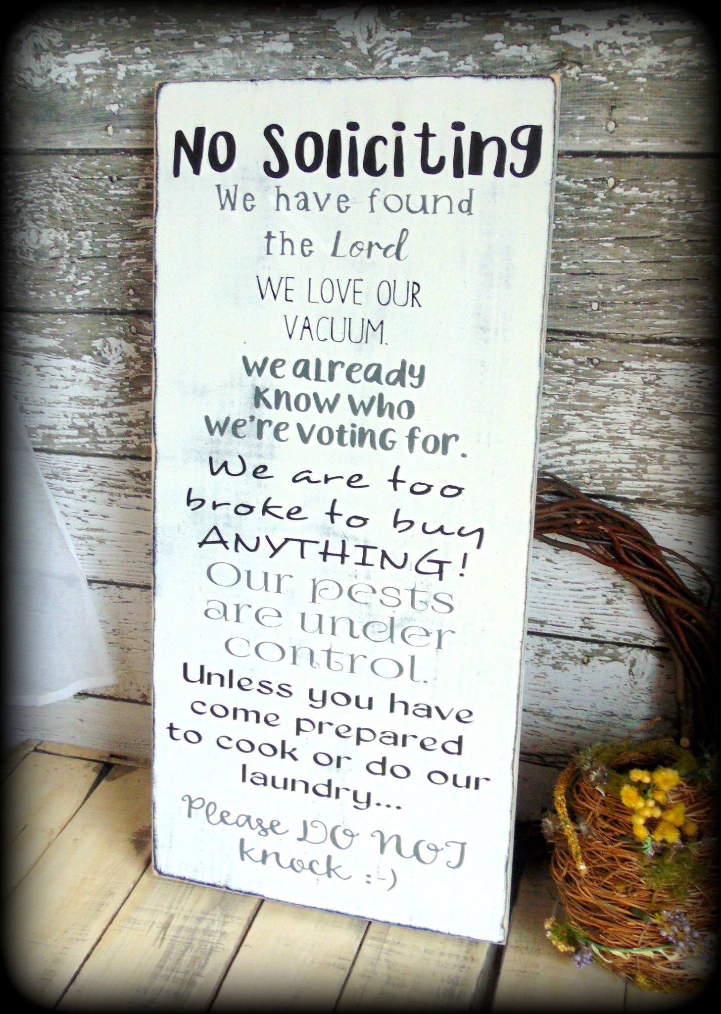 large front porch sign, no soliciting sign, white and black home