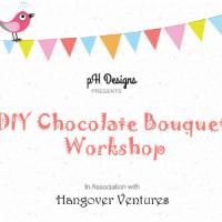 DIY Chocolate Bouquet Workshop