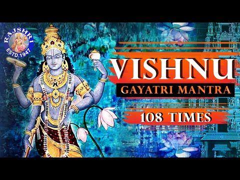 Vishnu Gayatri Mantra 108 Times – Upanishads Vishnu Mantra