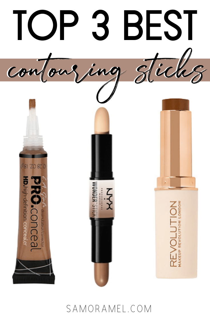 6 Affordable Contouring Sticks I Recommend Samoramel Best Contouring Products Cream Contour Nyx Contour Stick