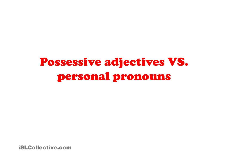 Possessive Adjectives Or Personal Pronouns