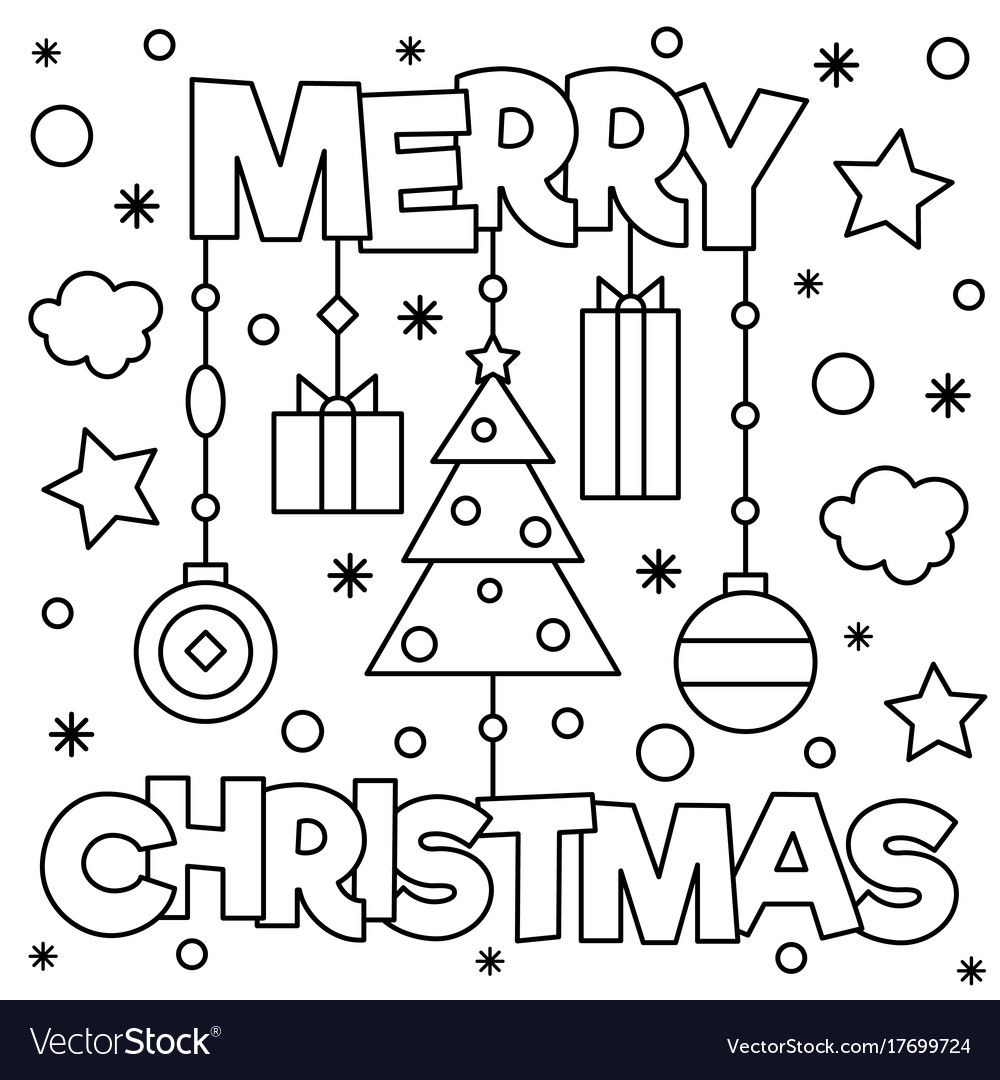 Merry Christmas Coloring Page Black And White Vector Illustra Merry Christmas Coloring Pages Christmas Coloring Printables Printable Christmas Coloring Pages