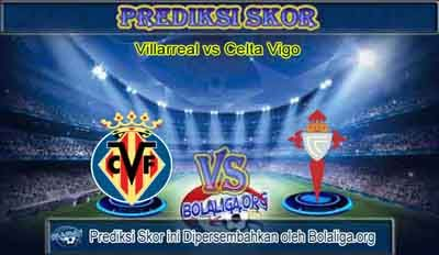 Prediksi Skor Villarreal vs Celta Vigo 18 Oktober 2015 Malam Ini, Lengkap Jadwal Jam Tayang Villarreal vs Celta Vigo pada ajang Pertandingan Liga Spanyol yang akan mengadu dua kekuatan antara Prediksi Villarreal vs Celta Vigo