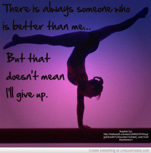 Gymnastics Quotes And Poems Gymnastics Quote Dont Give up ...