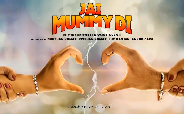 Jai Mummy Di Movie Cast Songs Trailer Release Date More In 2020 It Movie Cast It Cast Songs