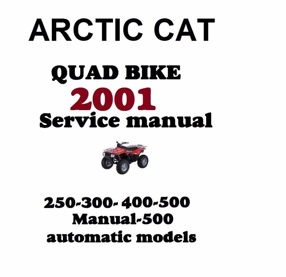 Details about 2001 ARCTIC CAT QUAD BIKE SERVICE REPAIR