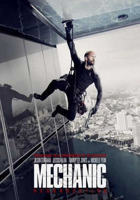 Mechanic Resurrection Mechanic Resurrection Resurrection Movie