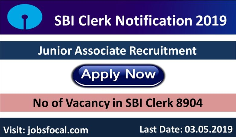 SBI Clerk Notification 2019 8904 Junior Associate Recruitment Apply Online  | Junior associate, How to apply, Recruitment