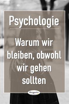 Wieso wir bei bestimmten Menschen bleiben, obwohl wir gehen sollten. Psychologisches Phänomen #psychologie #mensch #fakten #psyche #mentaltraining #gedanken #liebe #abhängigkeit #loslassen #abschied #partnerschaft #beziehung #beziehungen #freundschaft #loslassen #trennung #abschied #selbstwertgefühl #selbstwert #stärken #steigern #verbessern #persnönlicherwachstum #veränderung #selbstiebe #persönlichkeitsentwicklung #selbstliebe #tipps #ehe #krise #schlechtbehandelt #honigperlen