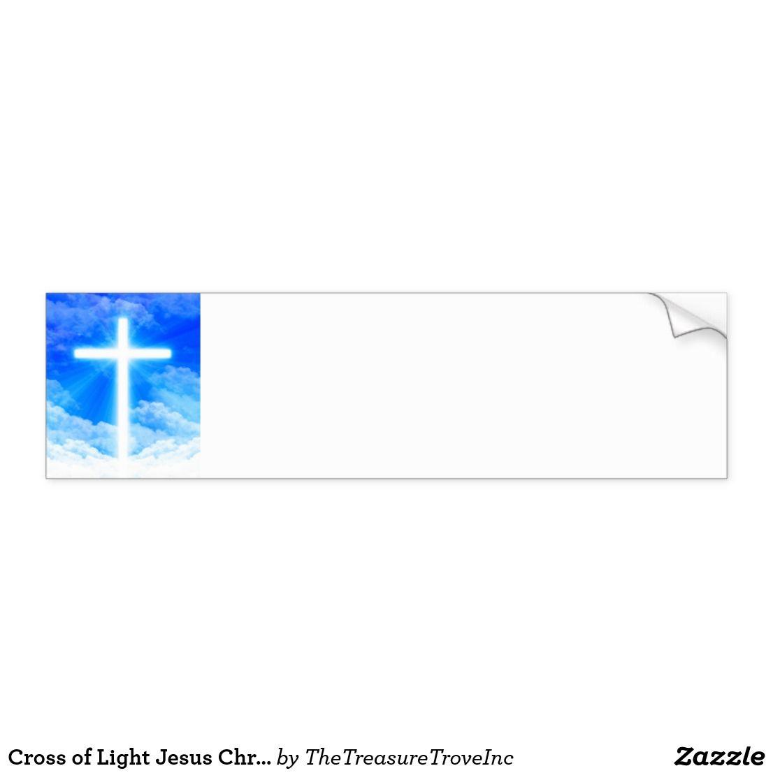 Cross Of Light Jesus Christ Customizable Christian Bumper Sticker Zazzle Com Christian Messages Jesus Christ Bumper Stickers [ 1106 x 1106 Pixel ]