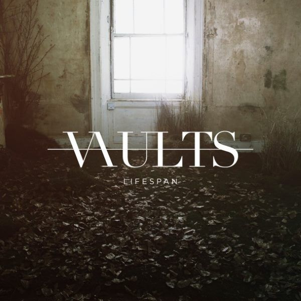 Vaults - Lifespan (new single song stream)