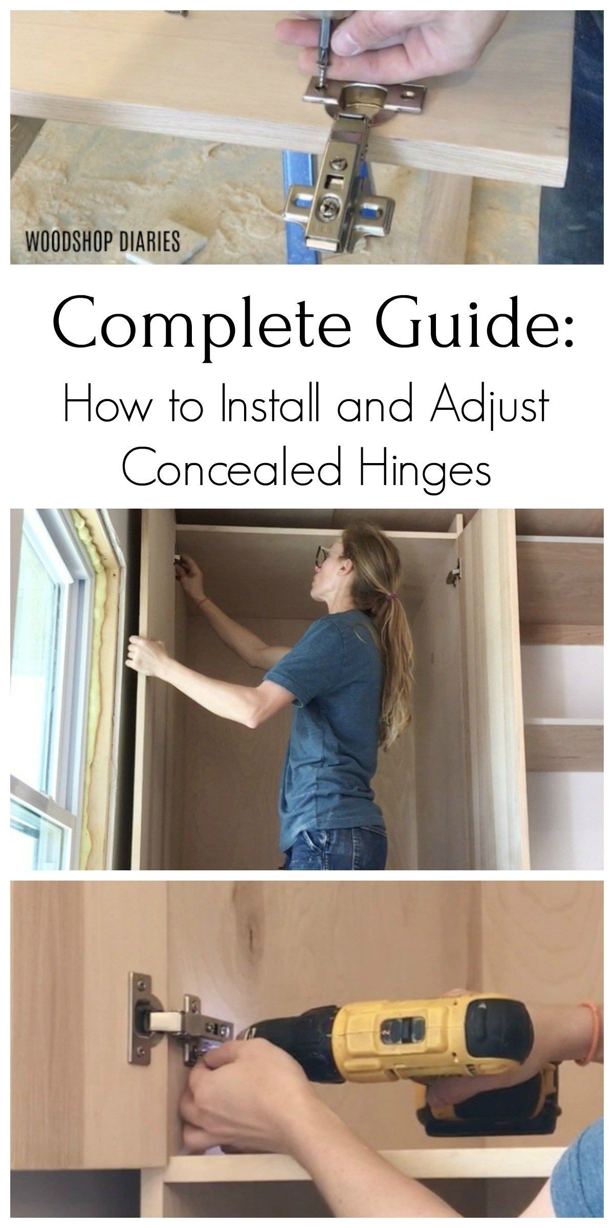 How To Install Concealed Hinges The Complete Guide In 2020 Diy Cabinet Doors Kitchen Cabinets Hinges Hidden Hinges Cabinets