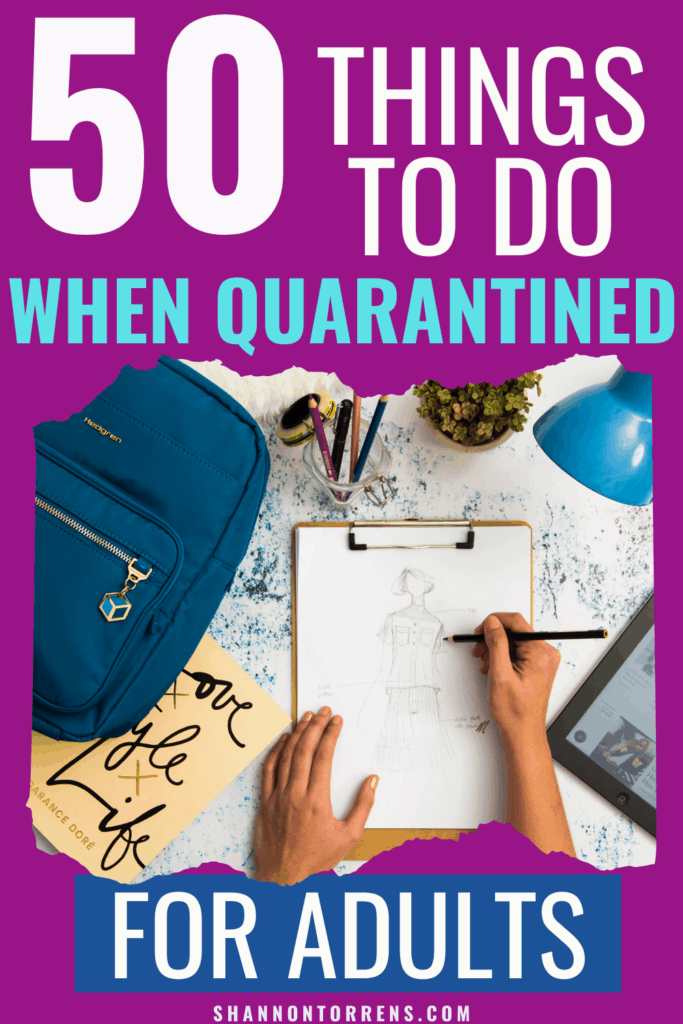 50 Things To Do While Stuck At Home Things To Do At Home Things To Do Live Simply