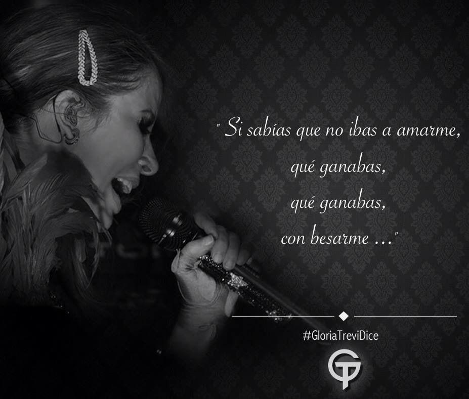 Gloria Trevi Letras De Canciones De Amor Letras De Canciones