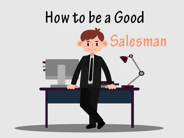 How To Be A Good Salesman In 2020 Salesman How Are You Feeling Active Listening