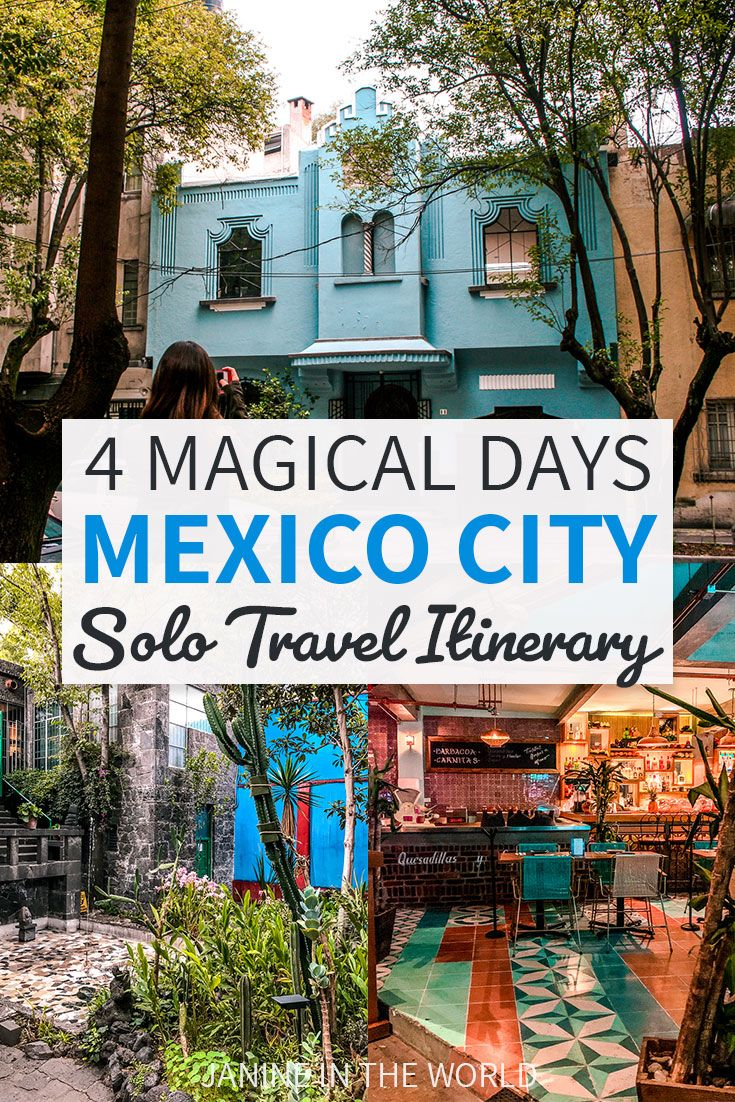 4 Days in Mexico City Itinerary for Solo Travelers