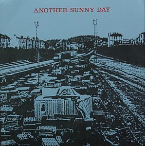 Another Sunny Day - What's Happened? (Vinyl) at Discogs