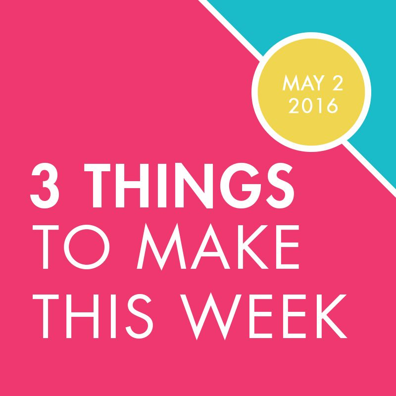 Found it at Blitsy - 3 Things to Make This Week With Blitsy - Week of May 2