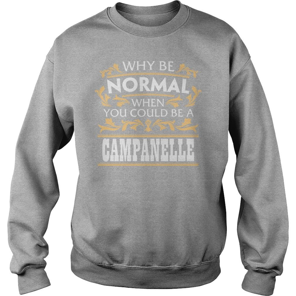 CAMPANELLE Funny Tshirt #gift #ideas #Popular #Everything #Videos #Shop #Animals #pets #Architecture #Art #Cars #motorcycles #Celebrities #DIY #crafts #Design #Education #Entertainment #Food #drink #Gardening #Geek #Hair #beauty #Health #fitness #History #Holidays #events #Home decor #Humor #Illustrations #posters #Kids #parenting #Men #Outdoors #Photography #Products #Quotes #Science #nature #Sports #Tattoos #Technology #Travel #Weddings #Women